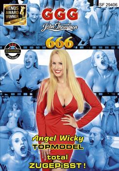 Angel Wicky - Topmodel Total Zugepisst (2016)