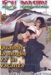 3l3r9g1gh58b Quando La Moglie Va In Vacanza   Roy Parsifal