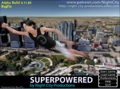 Night City Productions Superpowered Version 0.19 Fixed Modded Win/Android