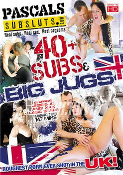 40 Plus Subs & Big Jugs (2017)
