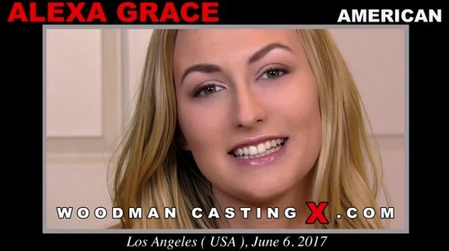 Woodman Casting X - Alexa Grace (Hard - Hollywood Decadence With My Man)