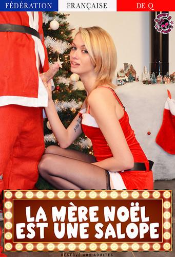 La Mère Noel est une salope (2017)
