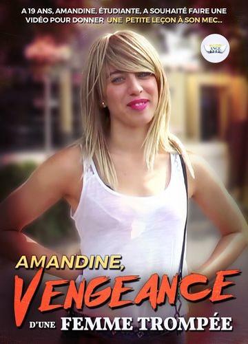 Amandine, vengeance d'une femme trompée (2017)