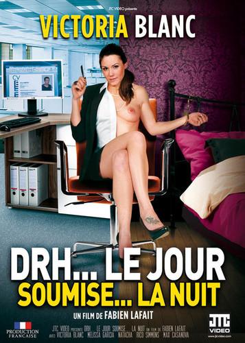 DRH le jour, Soumise la nuit (2014)