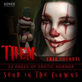 Them Episode 00 - Erotic Horror Prequel Send in the Clowns from Gonzo