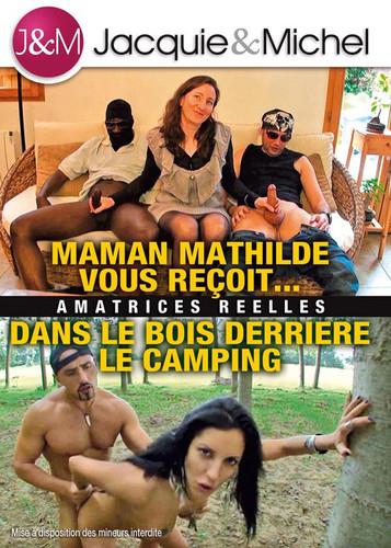 Maman Mathilde vous reçoit… Dans le bois derrière le camp