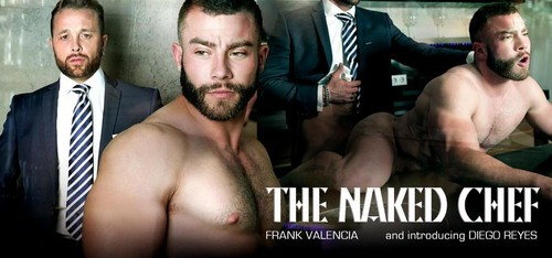 MenAtPlay – The Naked Chef (Frank Valencia & Diego Reyes)